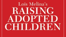 Adoption expert Lois Melina on talking with adopted children about unknown birth family information