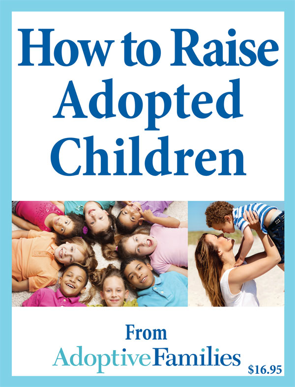 the issues of adoption and raising children The report, written by psychologist nicholas zill, was sobering: at the start of kindergarten, about one in four adopted children has a diagnosed disability, twice the rate of children being raised by both biological parents adopted children were significantly likelier than birth children to have behavior and.